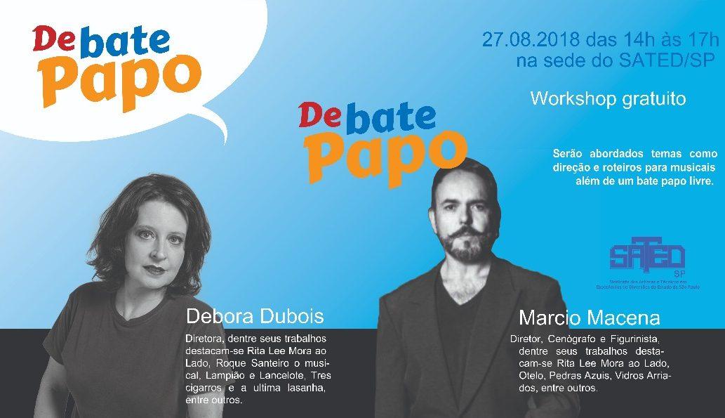 DeBate Papo com Débora Dubois e Márcio Macena