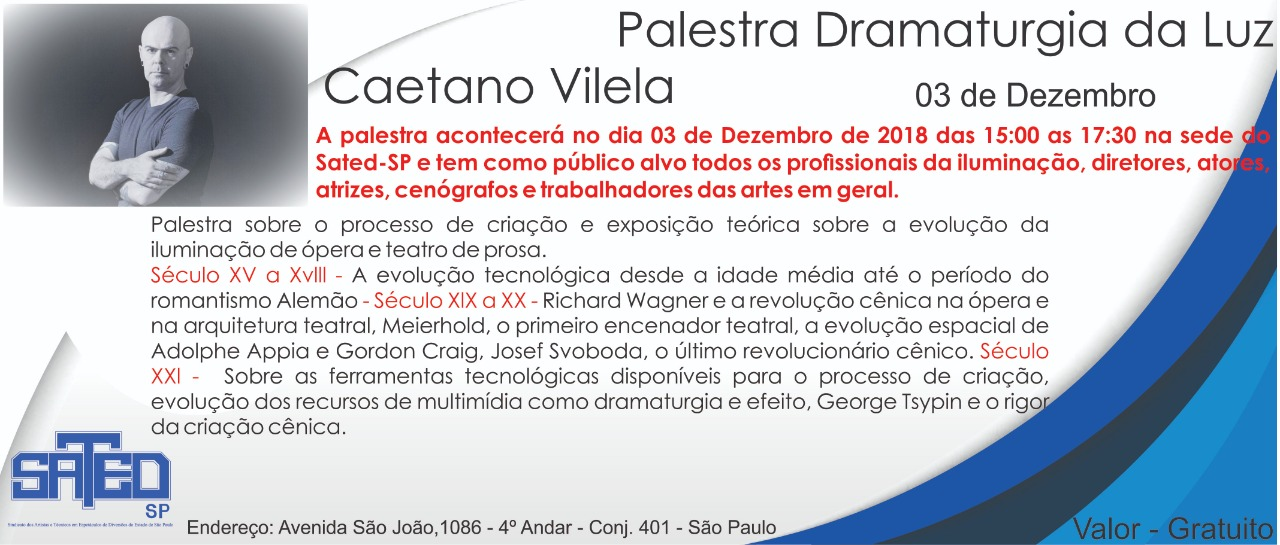 Palestra de Dramaturgia da Luz: processo de criação, produção técnica em ópera e teatro com CAETANO VILELA