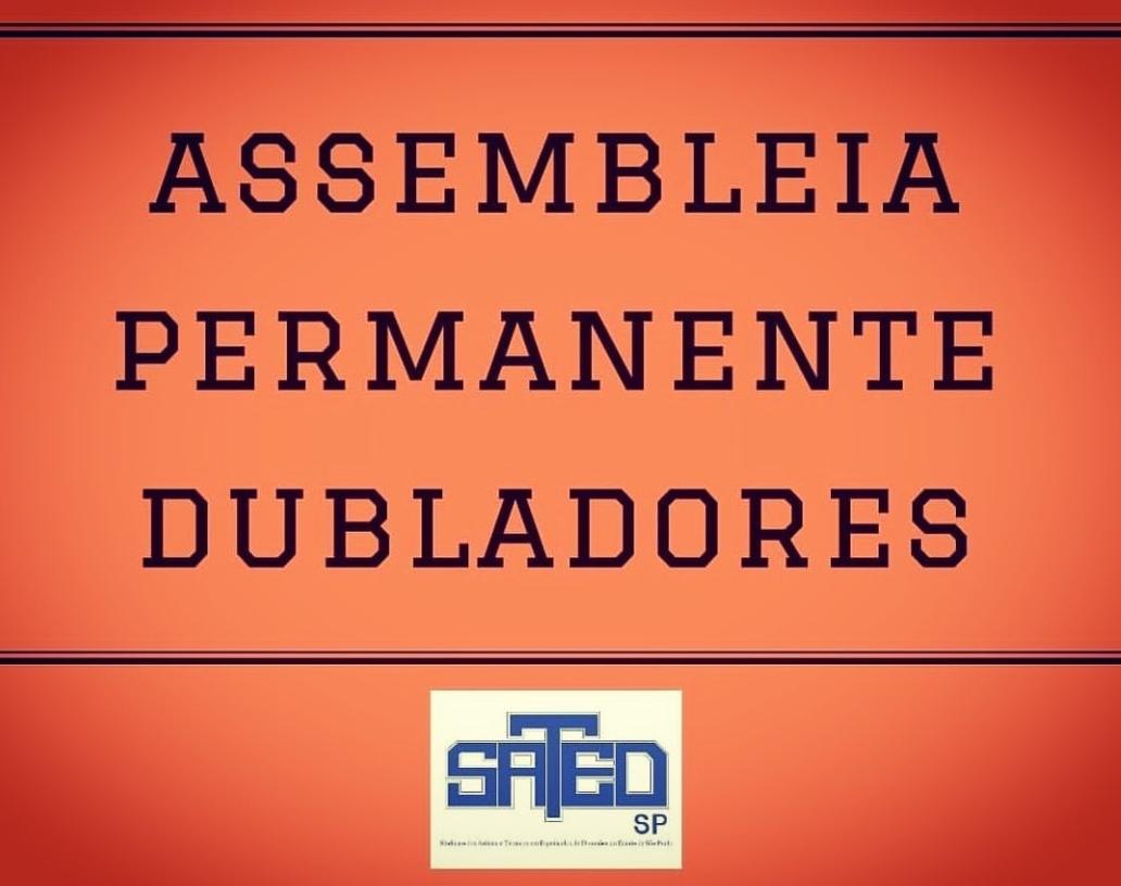 CONVOCAÇÃO – ASSEMBLEIA PERMANENTE DE ARTISTAS EM DUBLAGEM