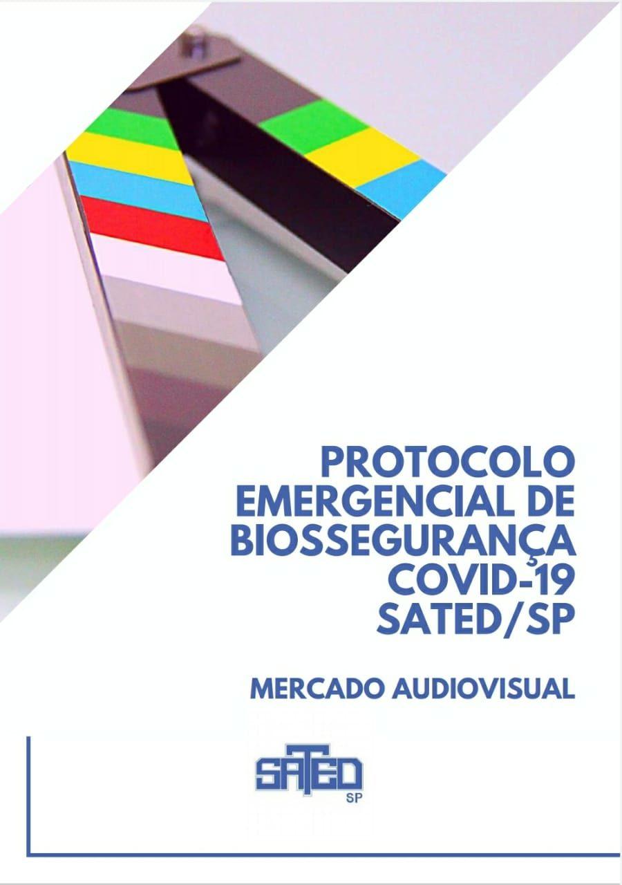 Protocolo Emergencial de Biossegurança Covid19 – Mercado Audiovisual (1ª Fase)