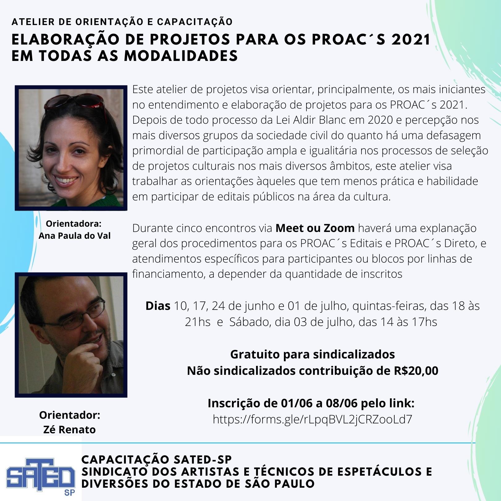 CAPACITAÇÃO SATED-SP: Atelier de orientação na elaboração de projetos para os PROAC´s 2021  em todas as modalidades