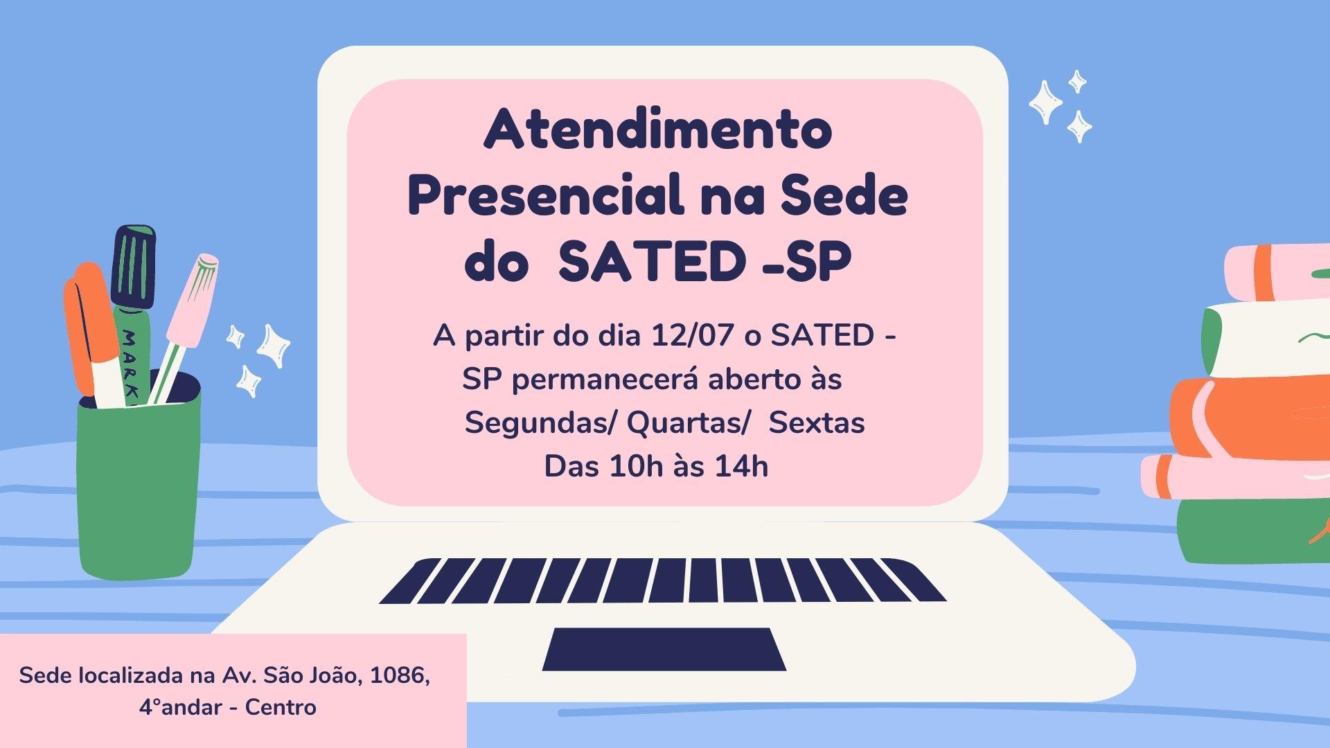 Atendimento Presencial e Online do SATED-SP